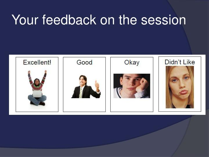 Your feedback on