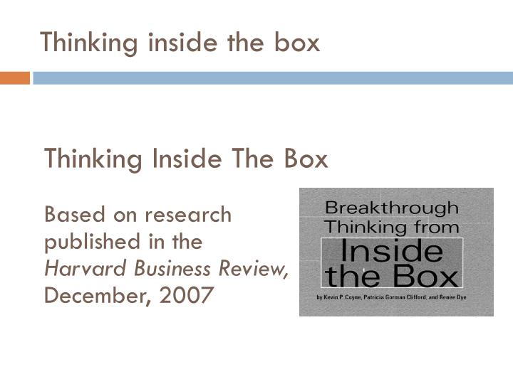 Thinking Outside the Box A Misguided Idea  Psychology Today