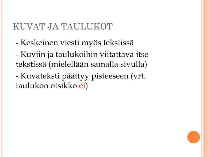 KUVAT JA TAULUKOT