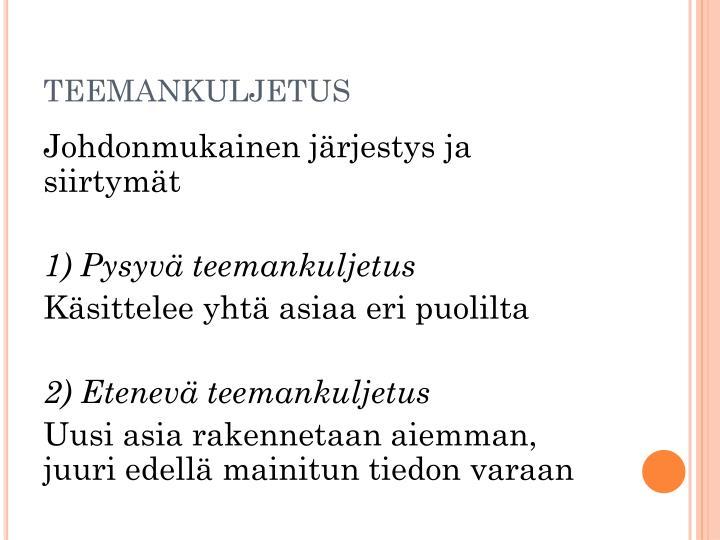 TEEMANKULJETUS