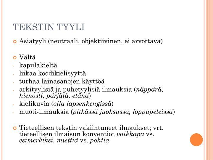 TEKSTIN TYYLI
