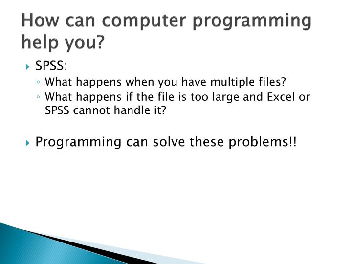 How can computer programming help you?