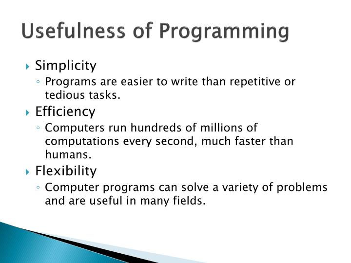 Usefulness of programming
