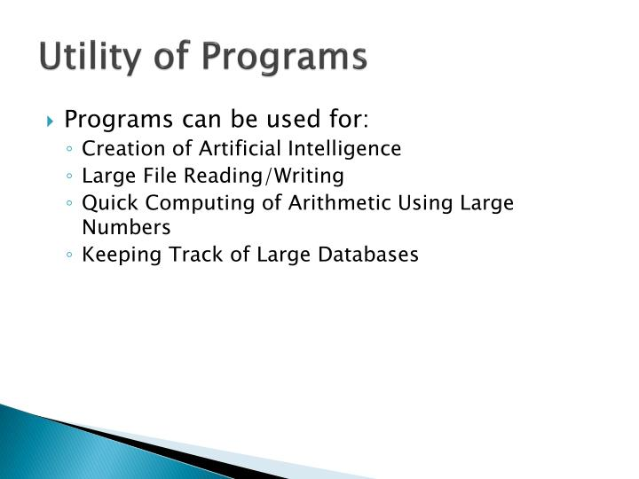 Utility of Programs