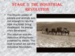 stage 3 the industrial revolution