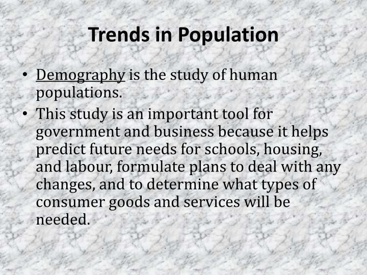 Trends in population