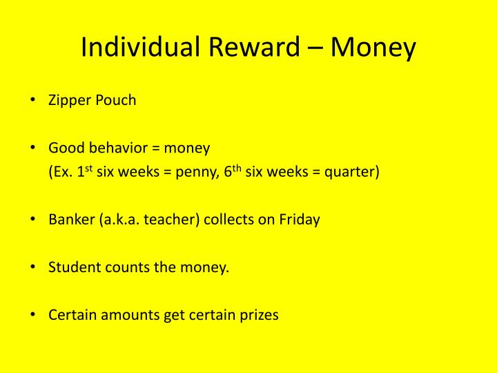 Individual Reward – Money