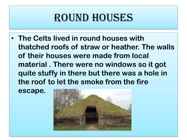 Round houses