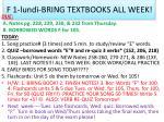 f 1 lundi bring textbooks all week