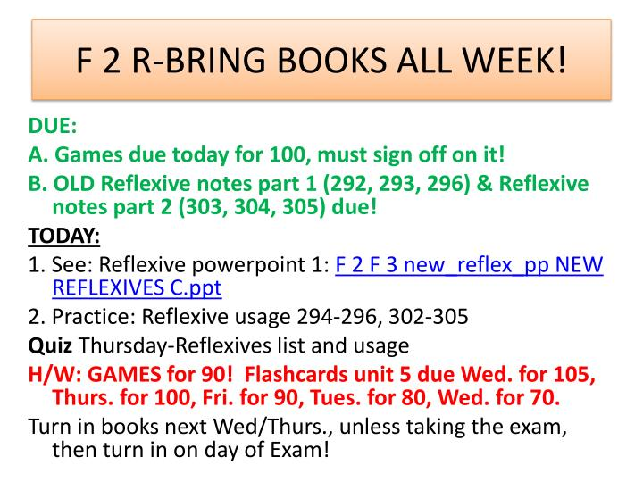 F 2 R-BRING BOOKS ALL WEEK!