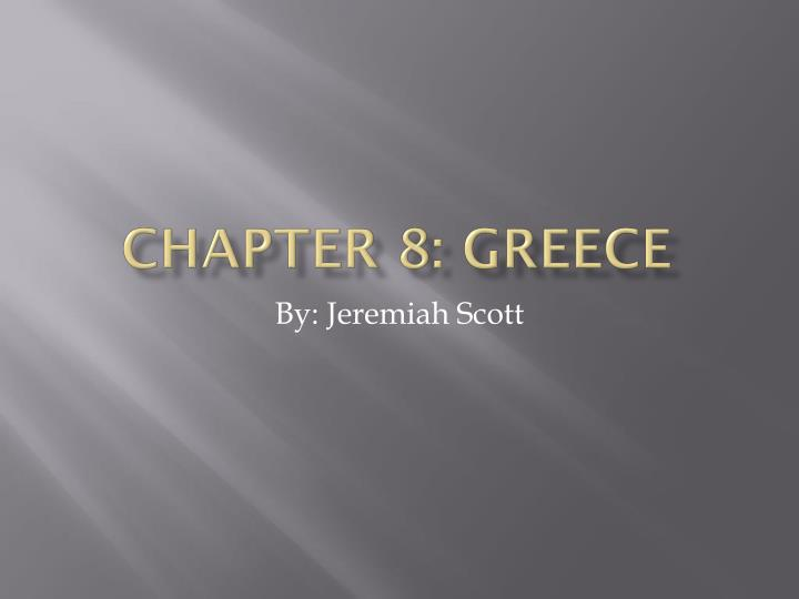 Chapter 8 greece