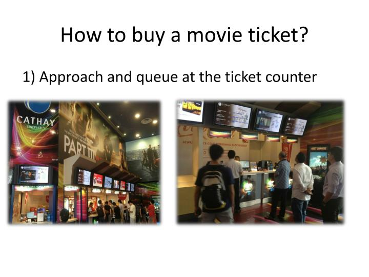How to buy a movie ticket?
