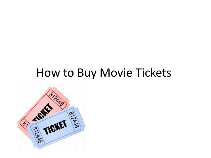 How to Buy Movie Tickets