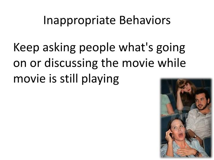 Inappropriate Behaviors