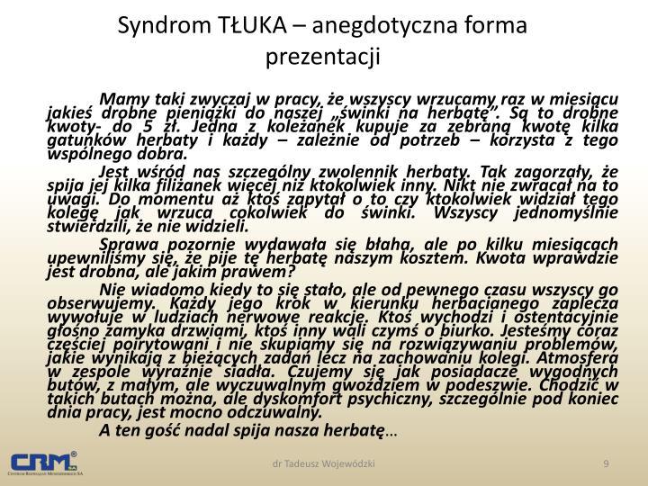Syndrom TŁUKA – anegdotyczna forma prezentacji