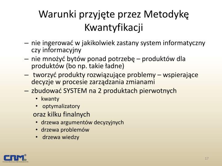 Warunki przyjęte przez Metodykę Kwantyfikacji