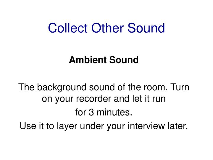 Collect Other Sound