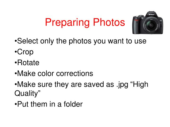 Preparing Photos