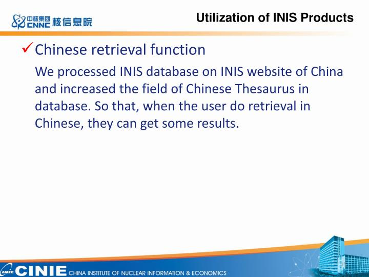 Utilization of INIS Products