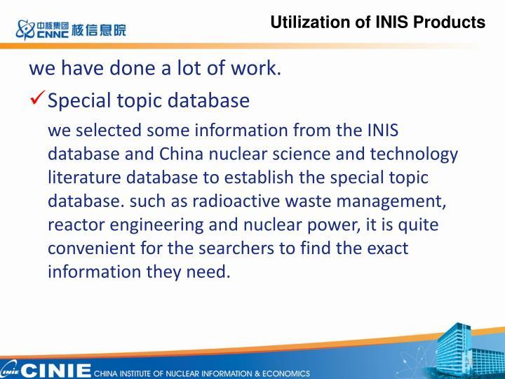 Utilization of
