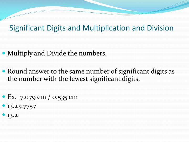 Significant Digits and Multiplication and Division