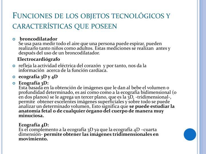 Funciones de los objetos tecnológicos y características que poseen