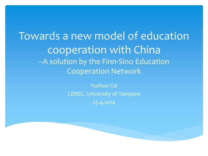 Towards a new model of education cooperation with China