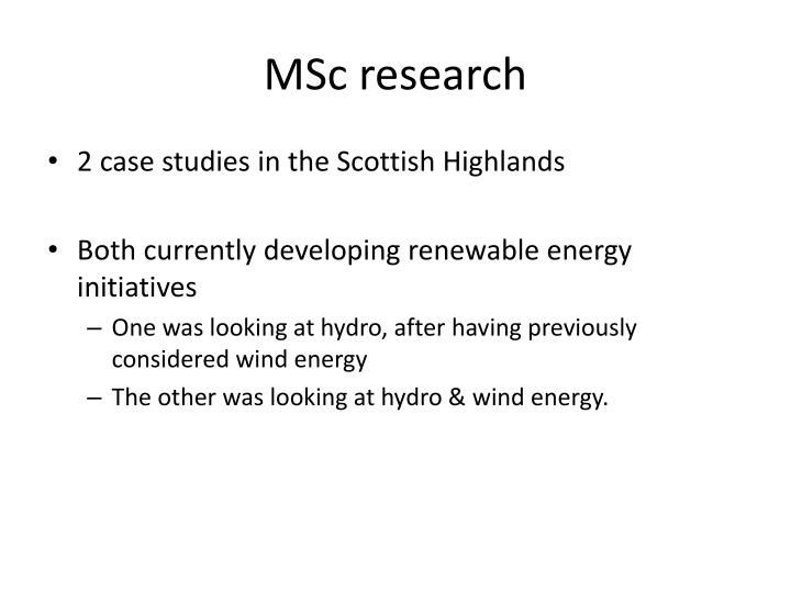 MSc research