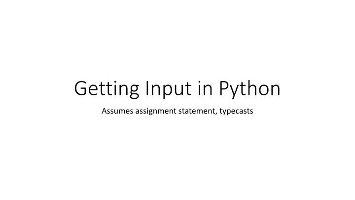 Getting input in python