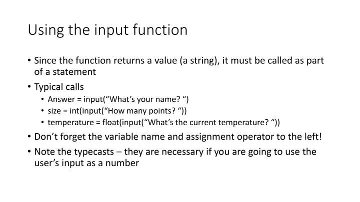 Using the input function