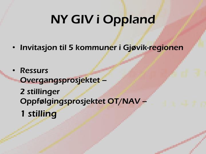 NY GIV i Oppland