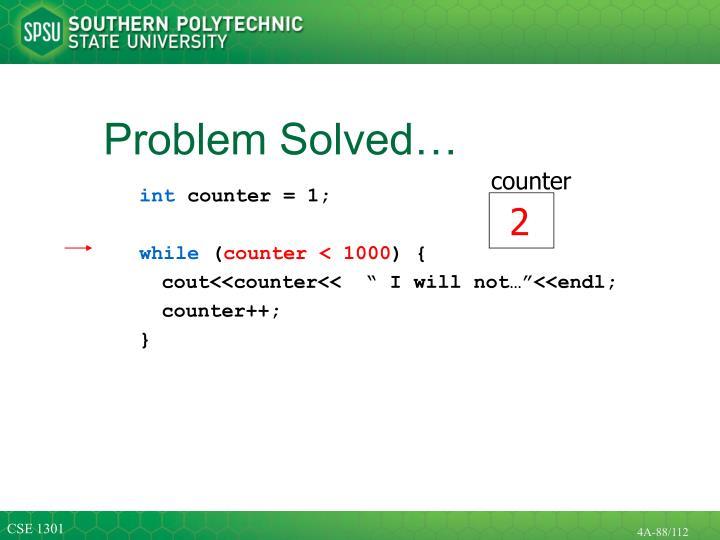 Problem Solved…