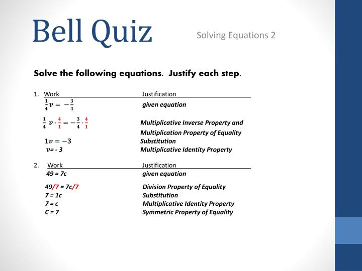 Solve the following equations.  Justify each step.