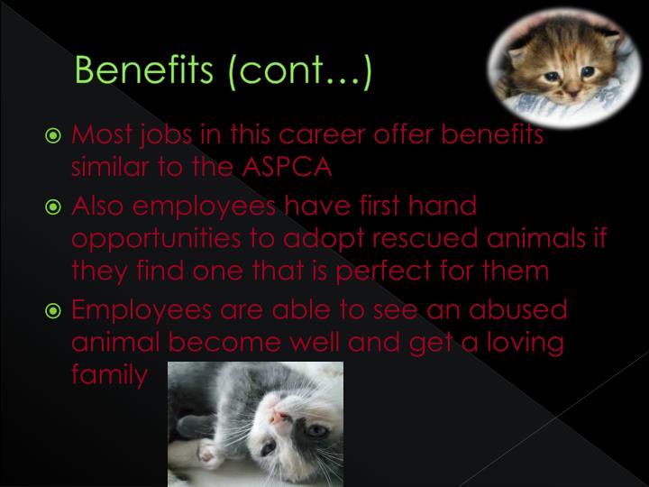 Benefits (cont…)