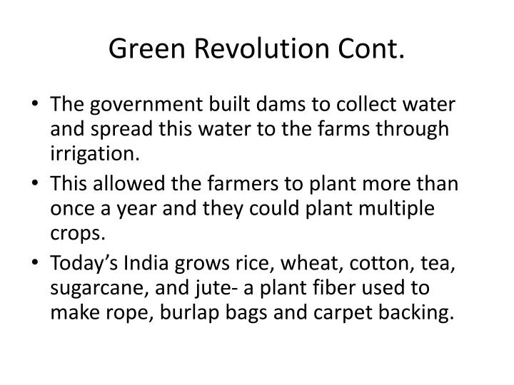 Green Revolution Cont.
