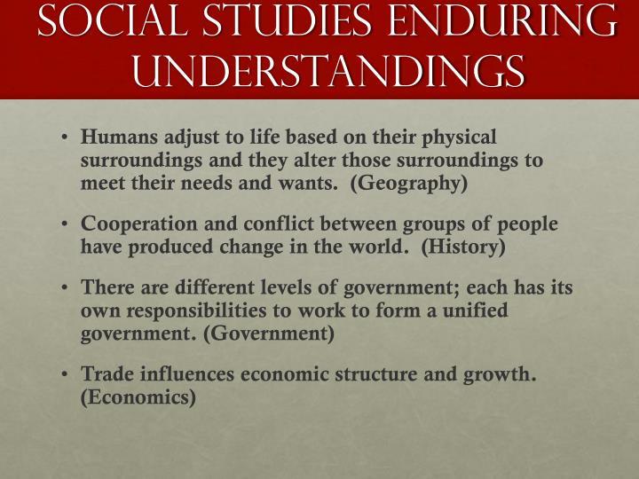 social studies enduring understandings