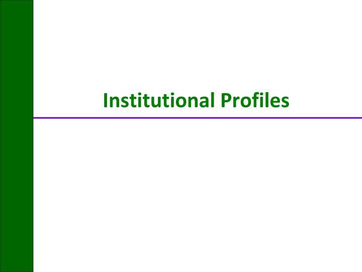 Institutional Profiles