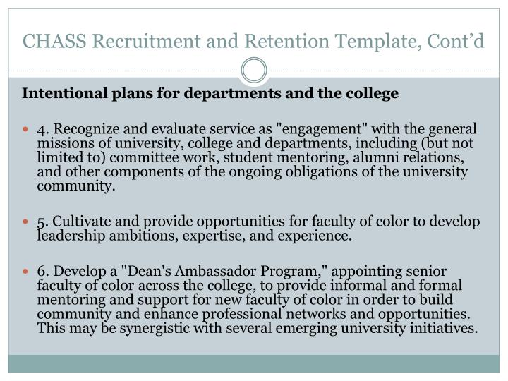 CHASS Recruitment and Retention Template, Cont'd