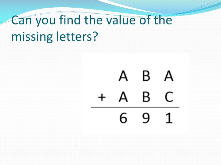Can you find the value of the missing letters?