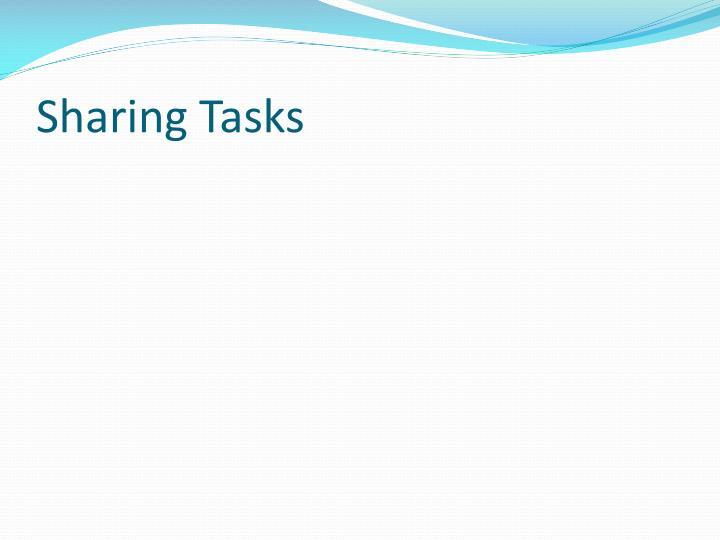 Sharing Tasks
