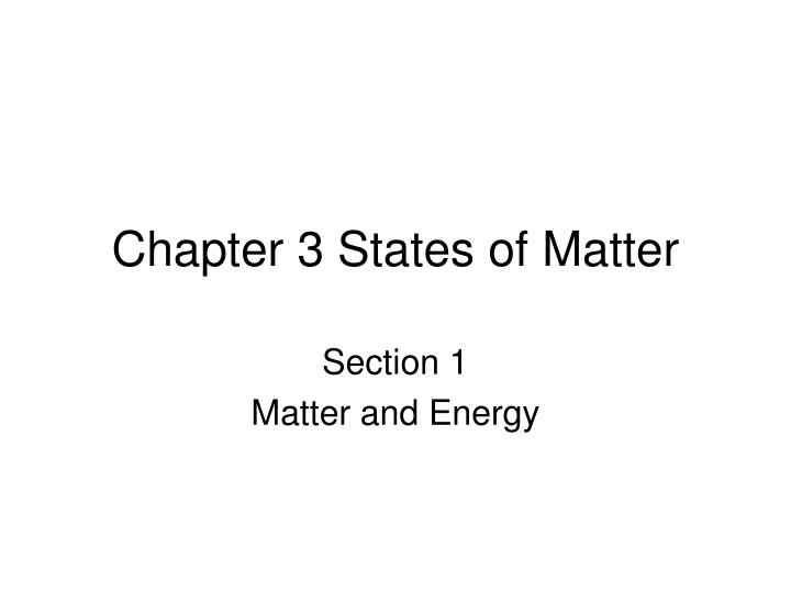 Chapter 3 states of matter