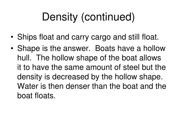 Density (continued)