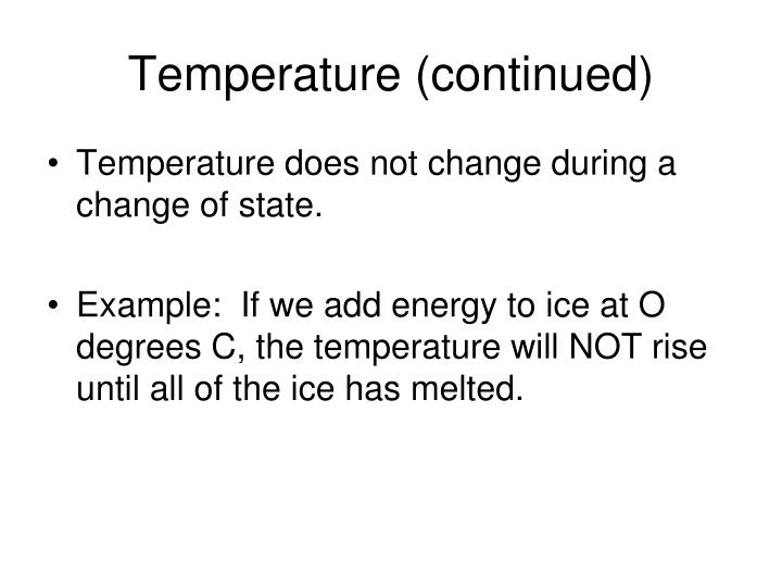 Temperature (continued)