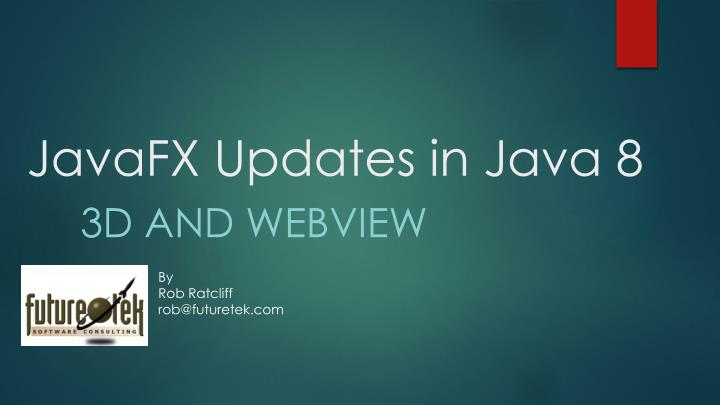 Javafx updates in java 8
