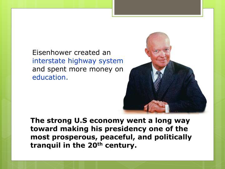 Eisenhower created an