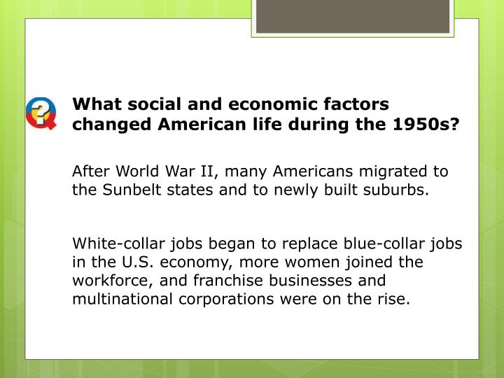 What social and economic factors changed American life during the 1950s?