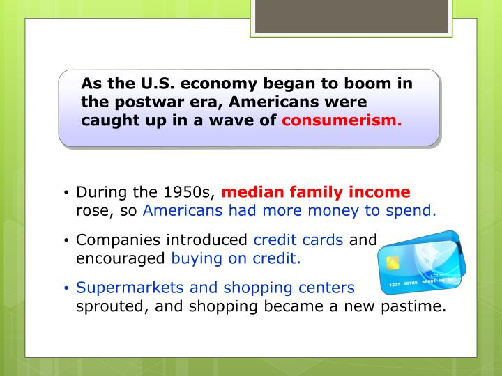 As the U.S. economy began to boom in the postwar era, Americans were caught up in a wave of