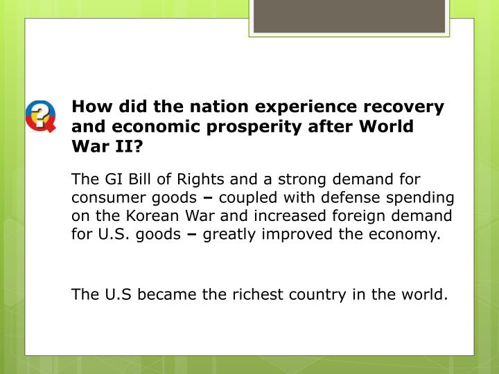 How did the nation experience recovery and economic prosperity after World War II?