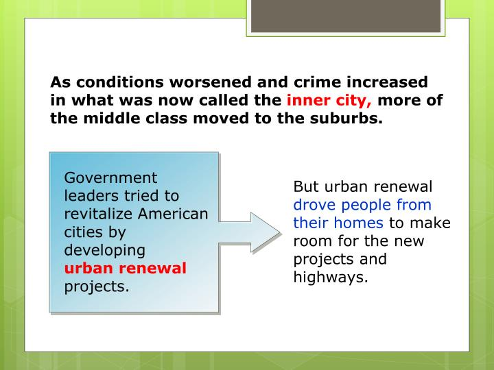 Government leaders tried to revitalize American cities by developing