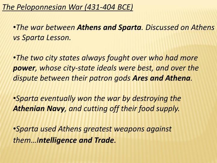 The Peloponnesian War (431-404 BCE)